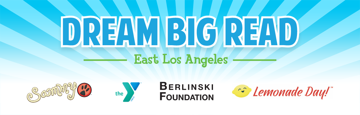 East LA Dream Big Read