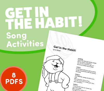 Get in the Habit! – Song Activities