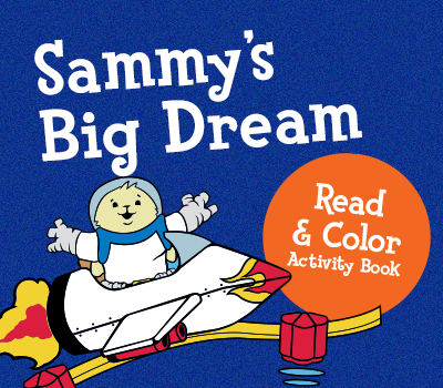 Sammy's Big Dream Read & Color Activity Book Activities
