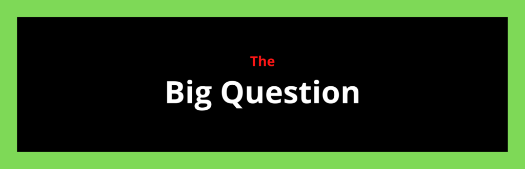 This image has an empty alt attribute; its file name is blog1.bigquestion-1024x331.png